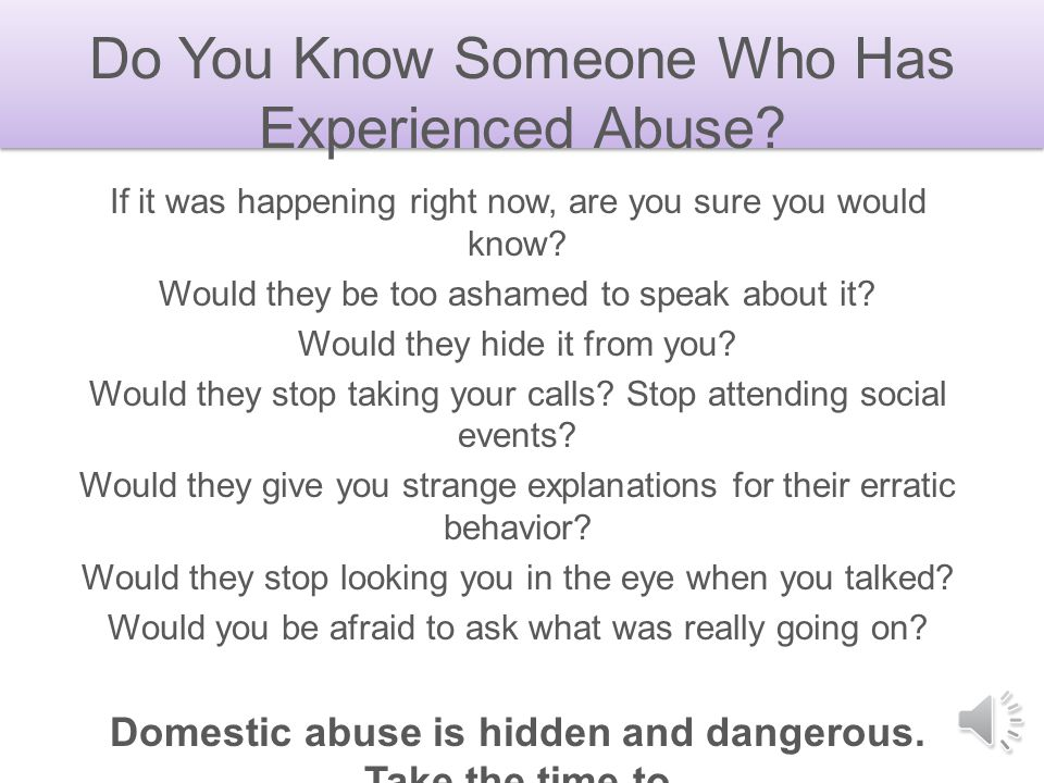 Do You Know Someone Who Has Experienced Abuse