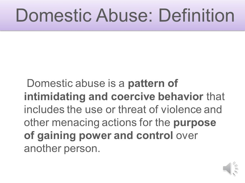 Domestic Abuse: Definition