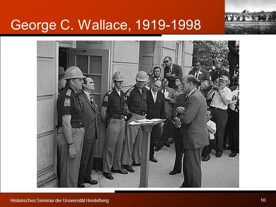 George C. Wallace, 1919-1998 Historisches Seminar der Universität Heidelberg