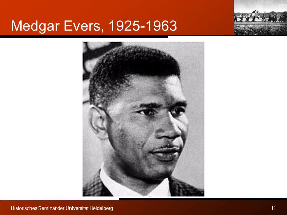 Medgar Evers, 1925-1963 Historisches Seminar der Universität Heidelberg