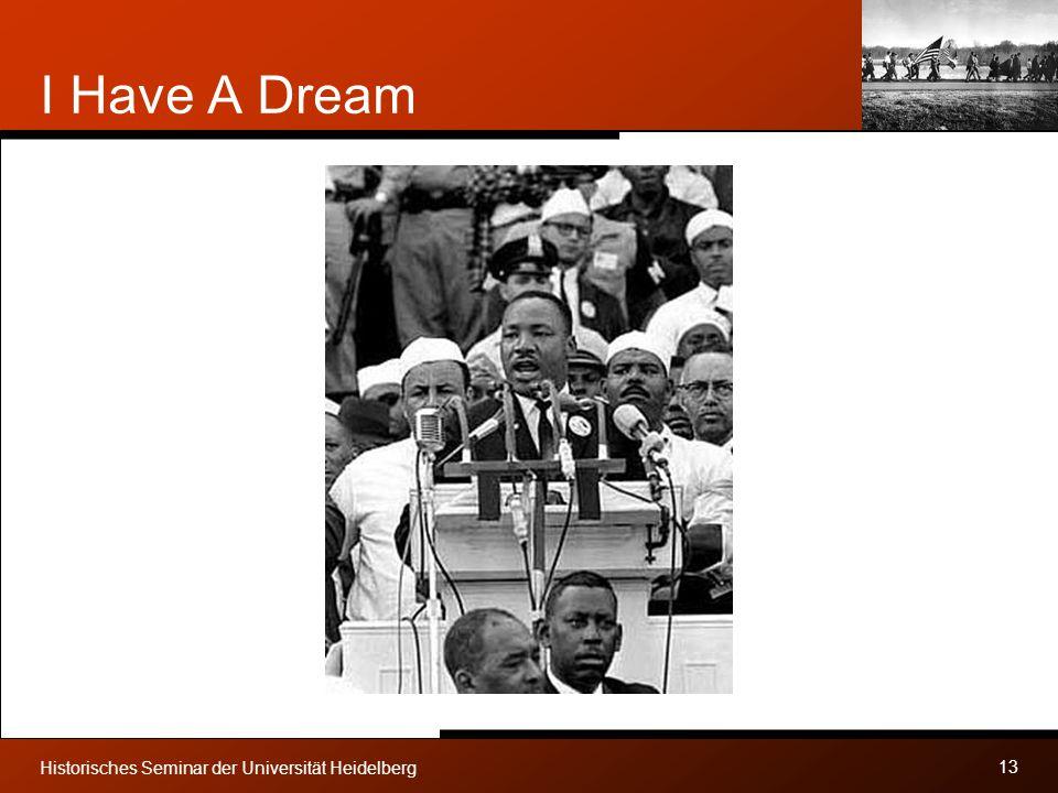 I Have A Dream Historisches Seminar der Universität Heidelberg