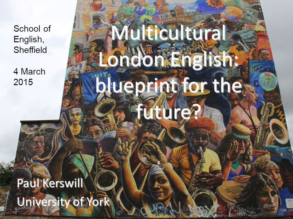Multicultural London English: blueprint for the future