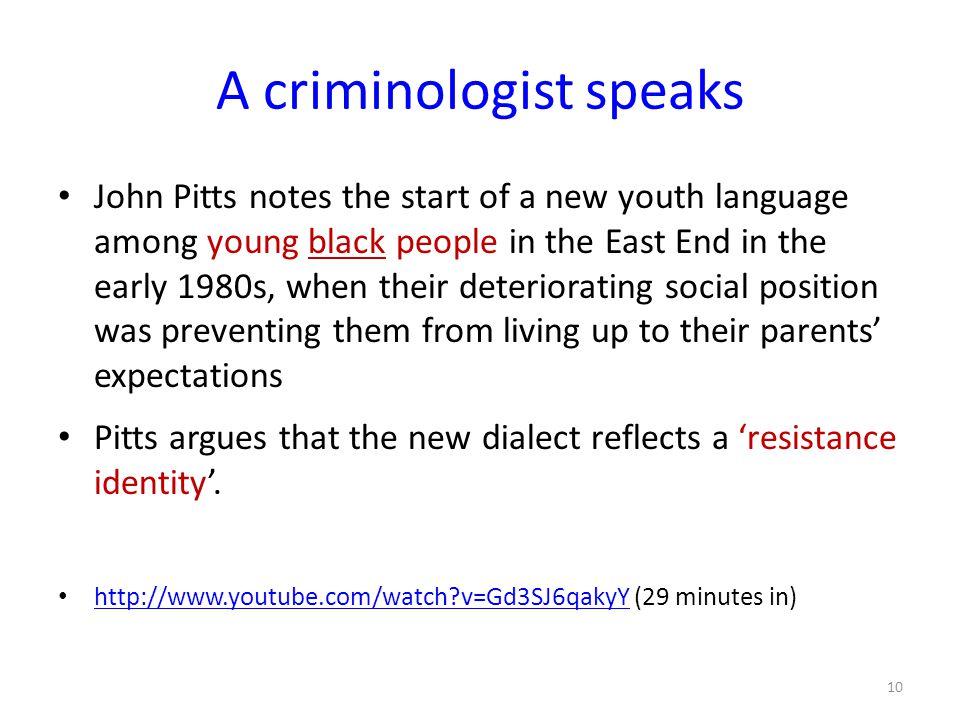 A criminologist speaks
