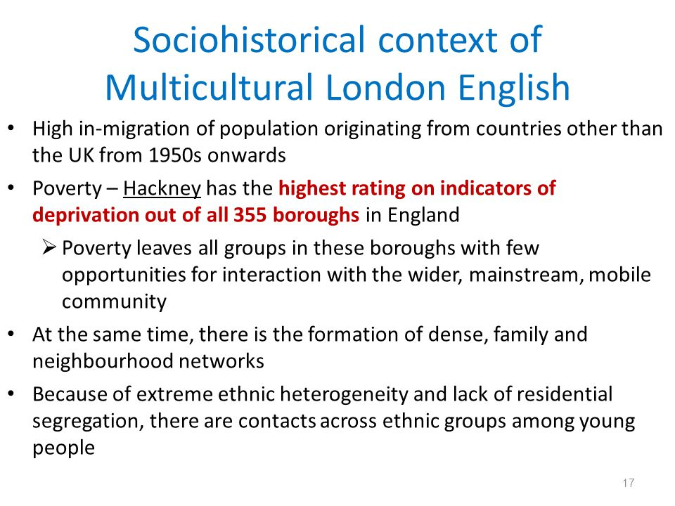 Sociohistorical context of Multicultural London English