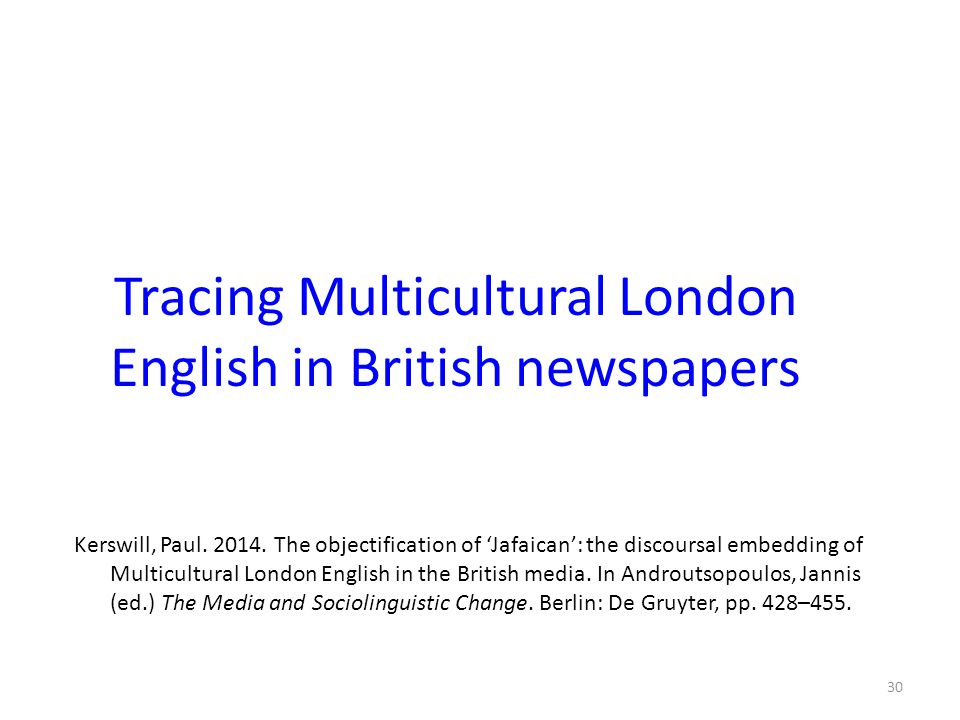Tracing Multicultural London English in British newspapers