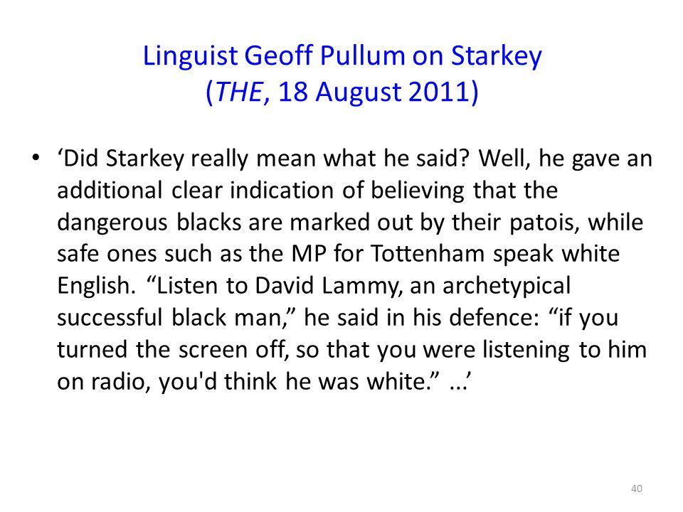 Linguist Geoff Pullum on Starkey (THE, 18 August 2011)
