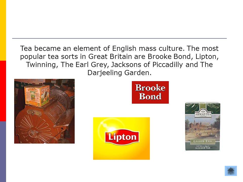 Tea became an element of English mass culture