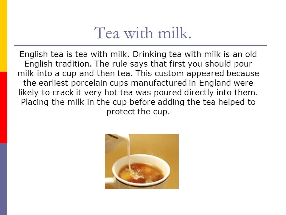 Tea with milk.