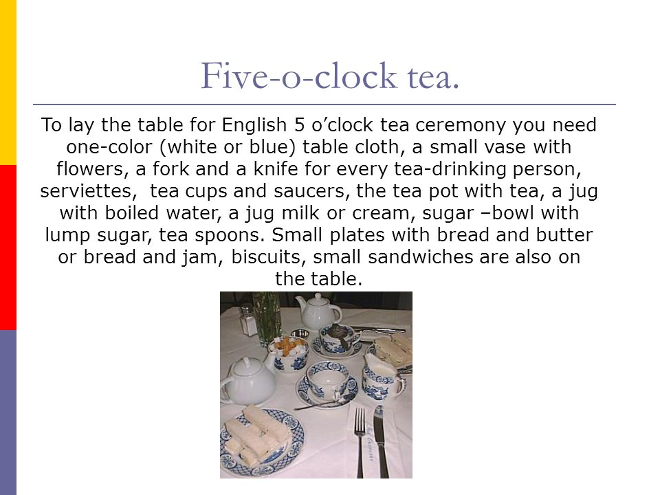 Five-o-clock tea.