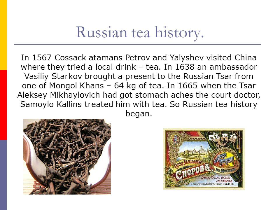 Russian tea history.
