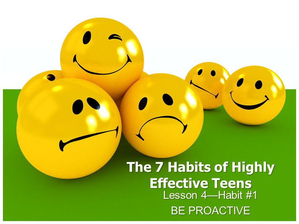 The 7 Habits Of Highly Effective Teens Ppt Video Online Download
