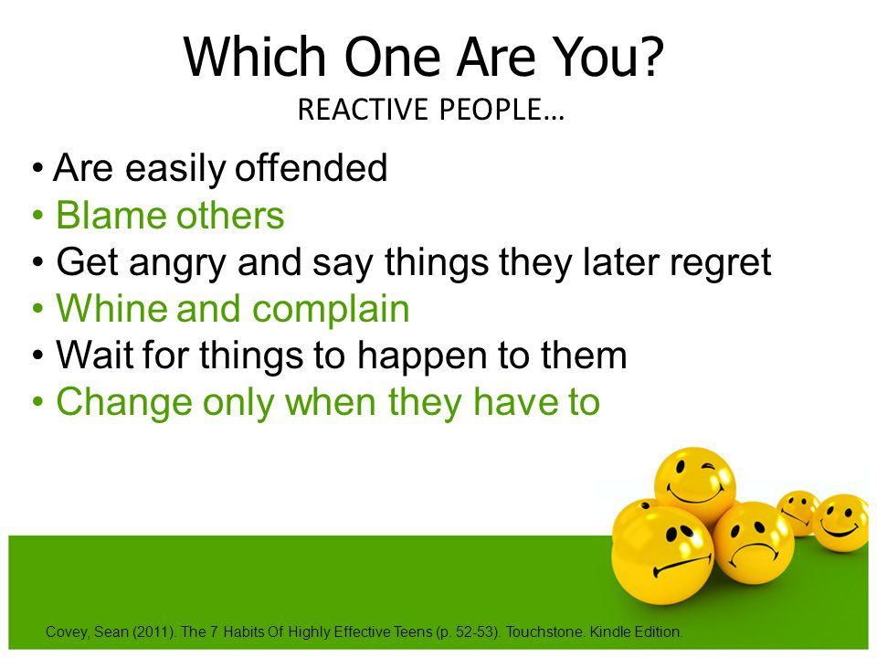 Which One Are You • Are easily offended • Blame others