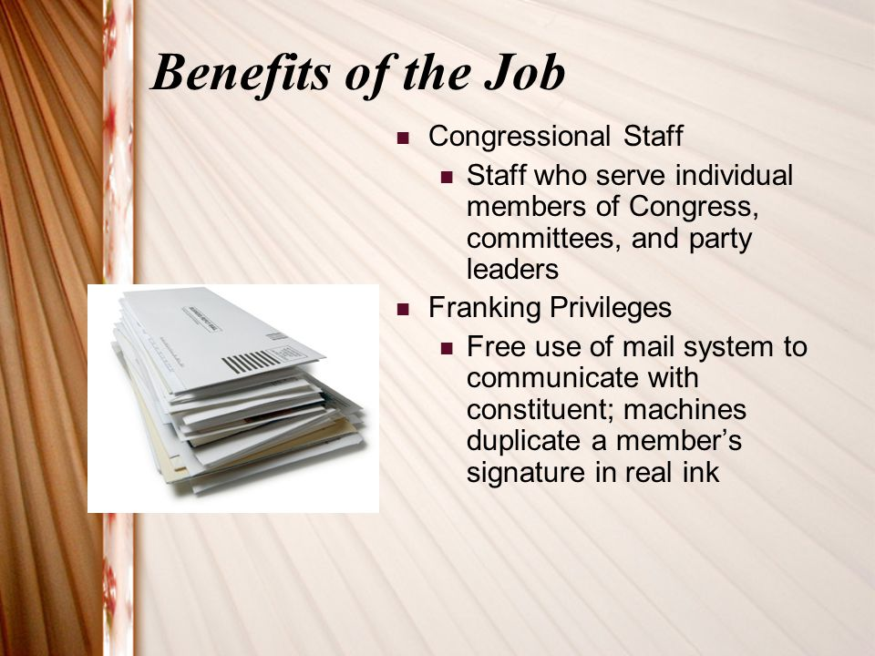 Benefits of the Job Congressional Staff