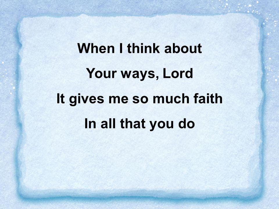 It gives me so much faith
