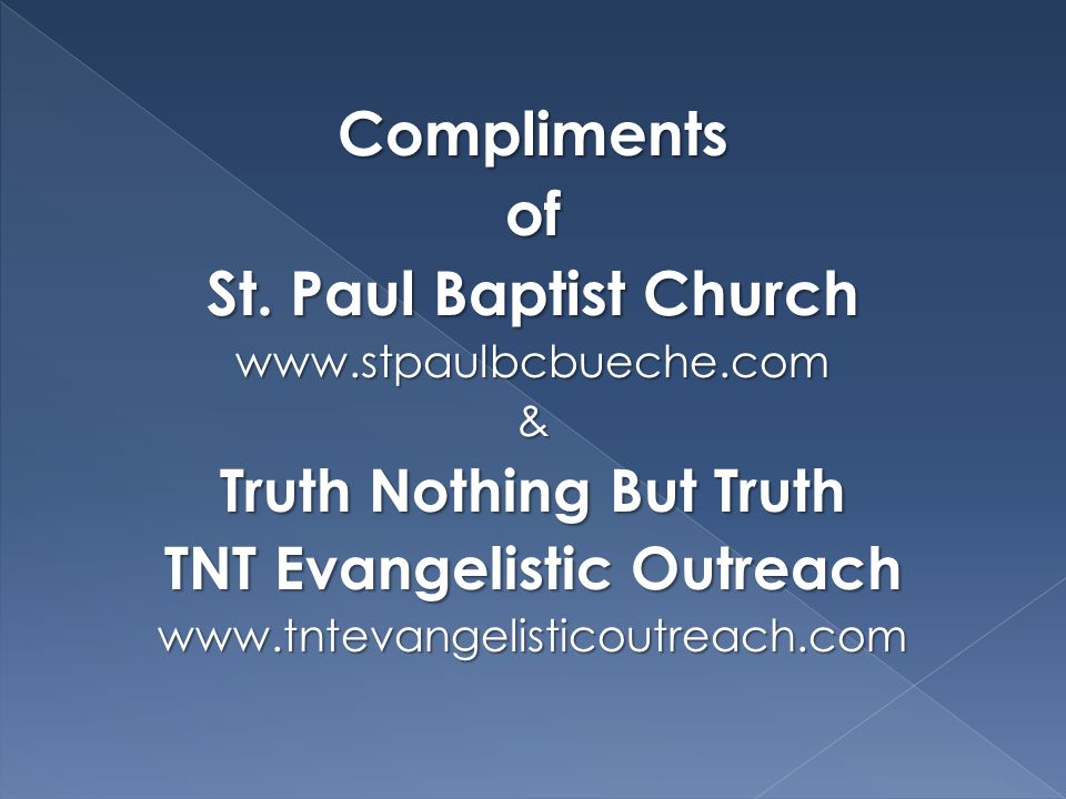 Truth Nothing But Truth TNT Evangelistic Outreach