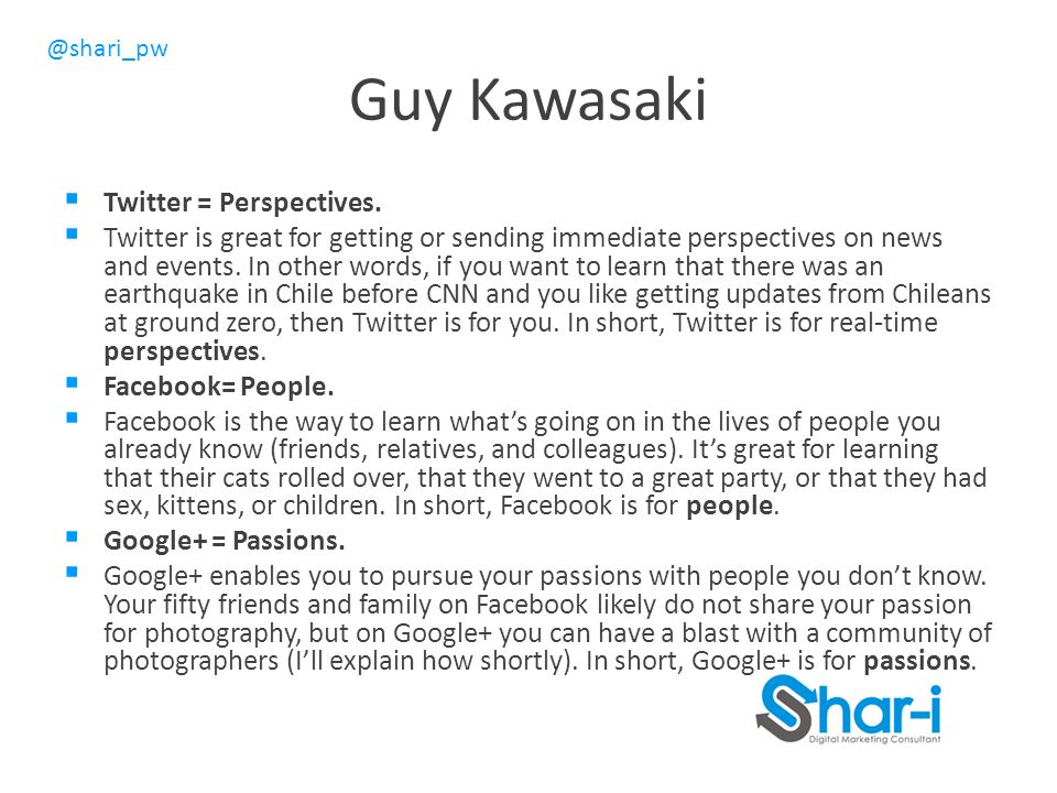 Guy Kawasaki Twitter = Perspectives.