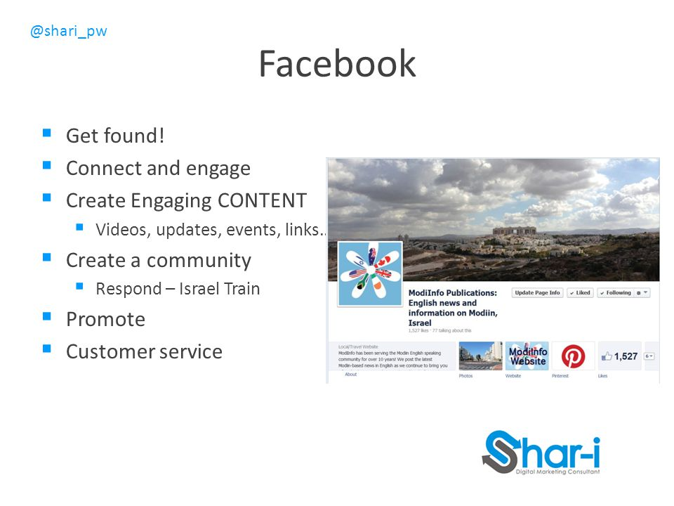 Facebook Get found! Connect and engage Create Engaging CONTENT