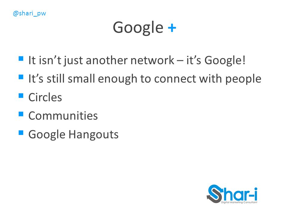 Google + It isn't just another network – it's Google!
