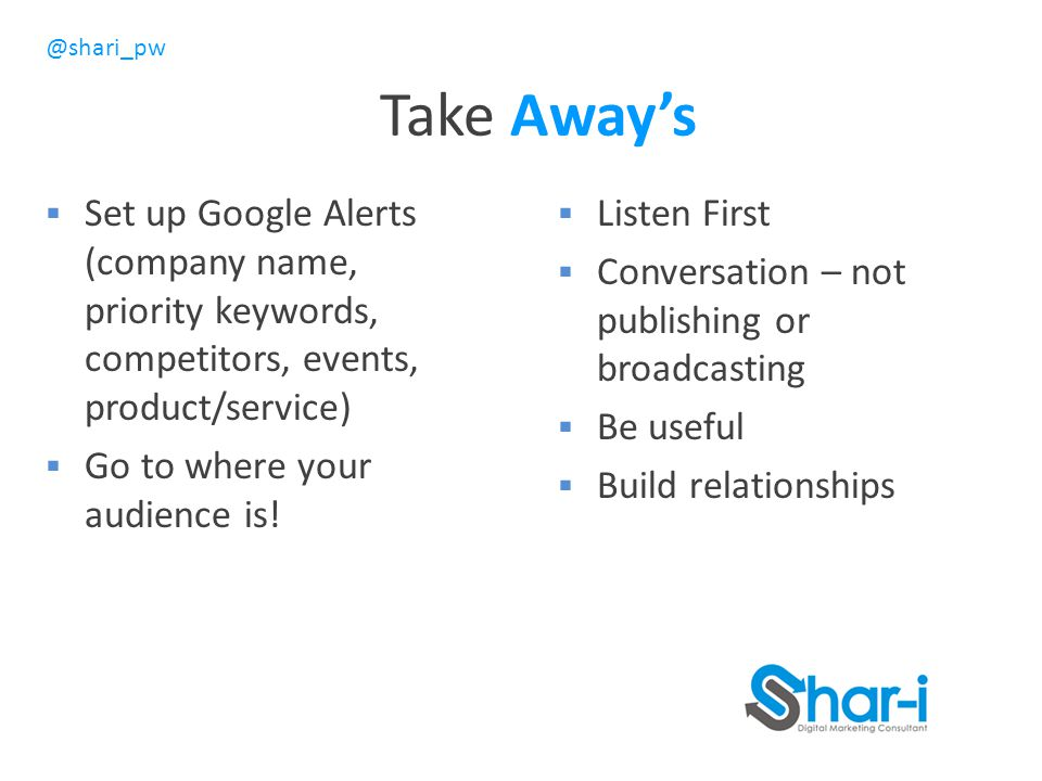 Take Away's Set up Google Alerts (company name, priority keywords, competitors, events, product/service)