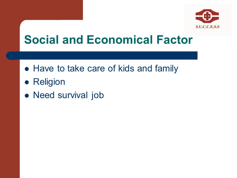 Social and Economical Factor