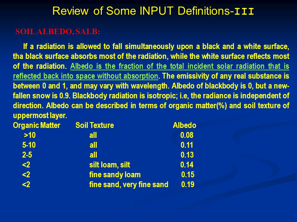 Review of Some INPUT Definitions-III