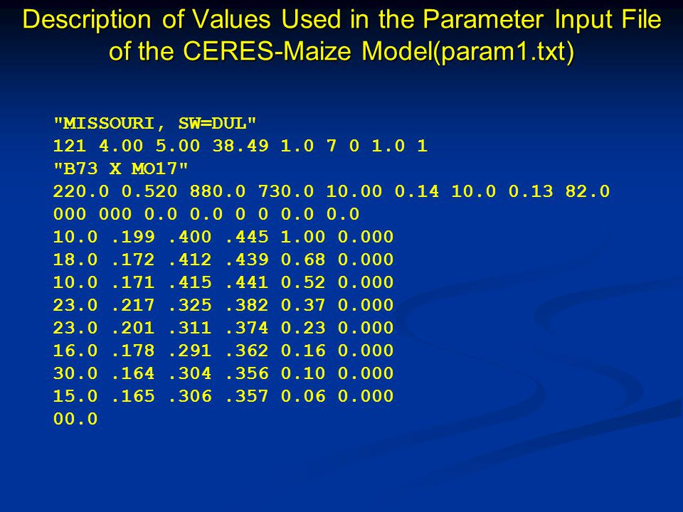 Description of Values Used in the Parameter Input File of the CERES-Maize Model(param1.txt)