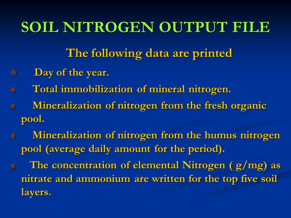 SOIL NITROGEN OUTPUT FILE