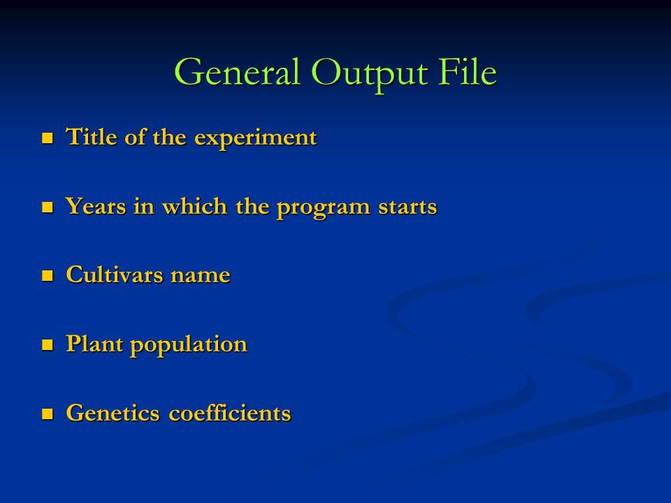 GENERAL OUTPUT FILE General Output File