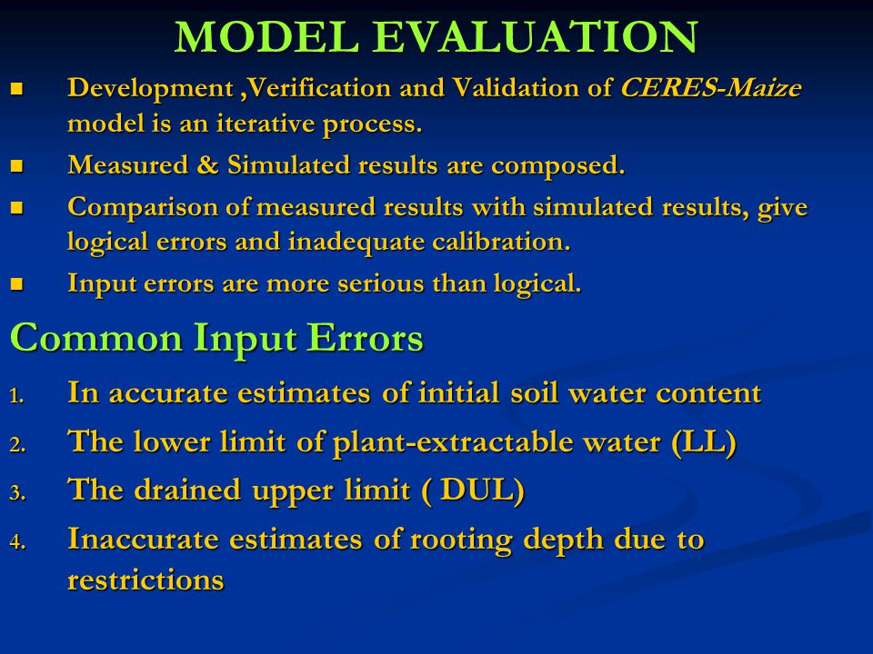 MODEL EVALUATION Common Input Errors