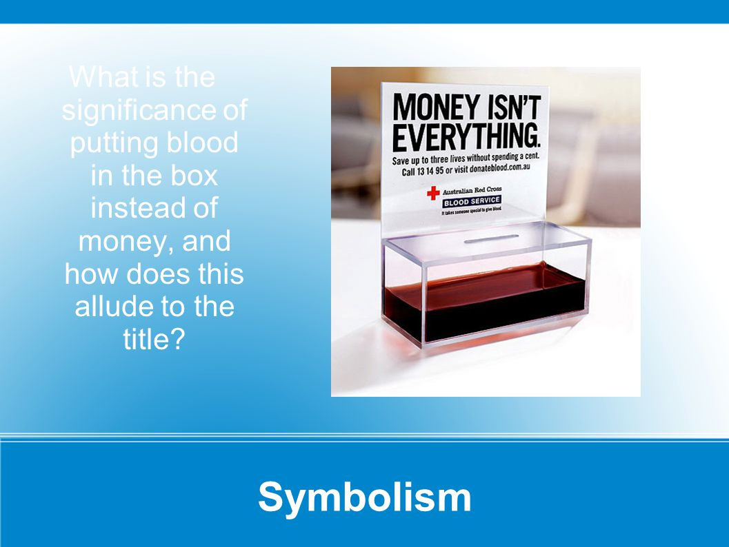 What is the significance of putting blood in the box instead of money, and how does this allude to the title