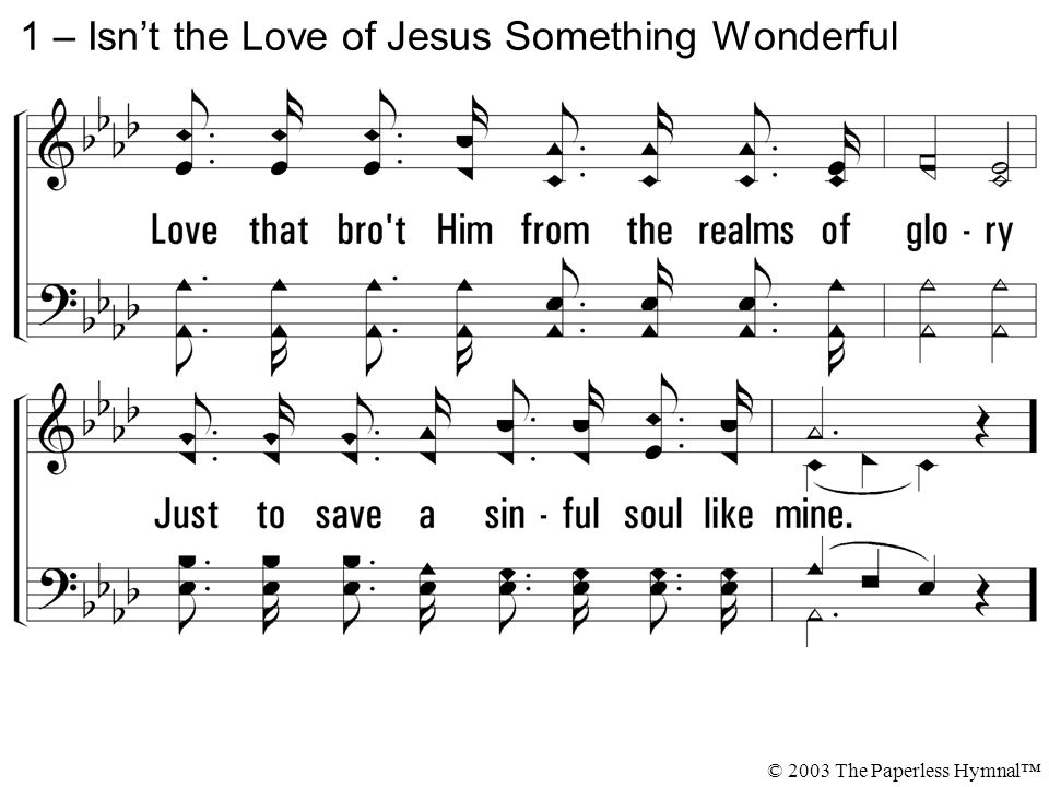 1 – Isn't the Love of Jesus Something Wonderful