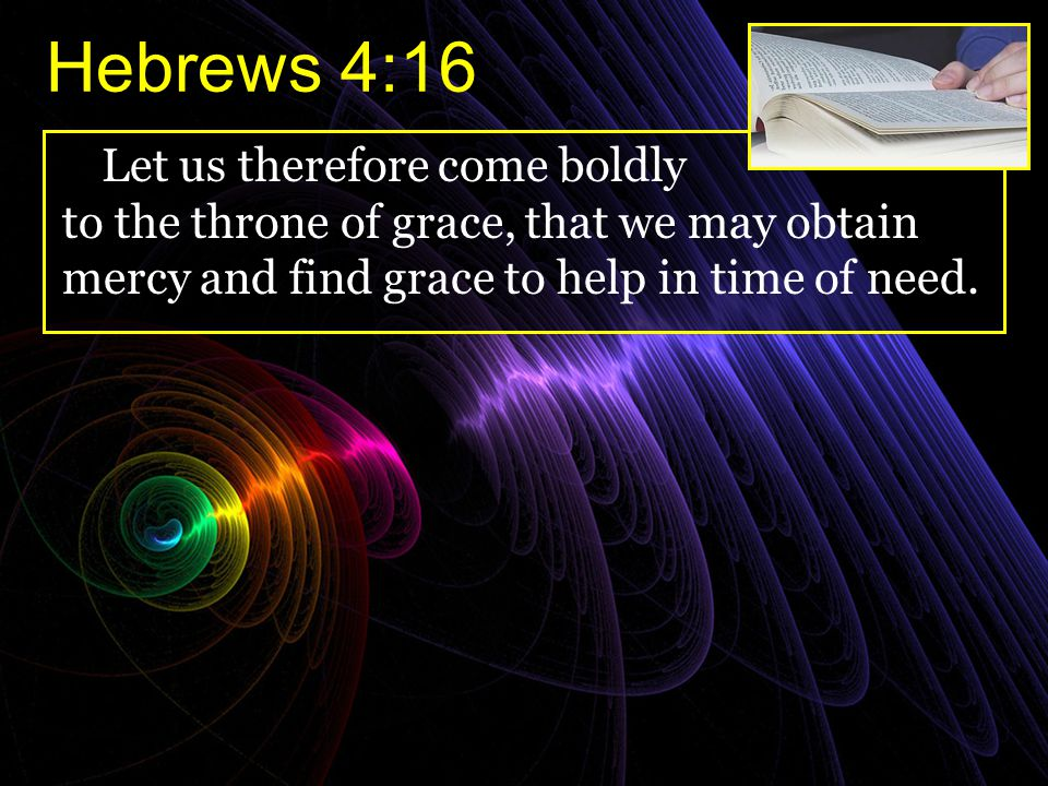 Hebrews 4:16