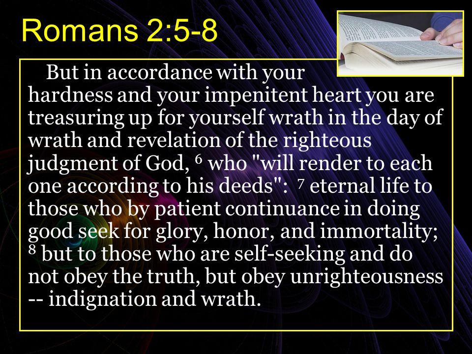 Romans 2:5-8