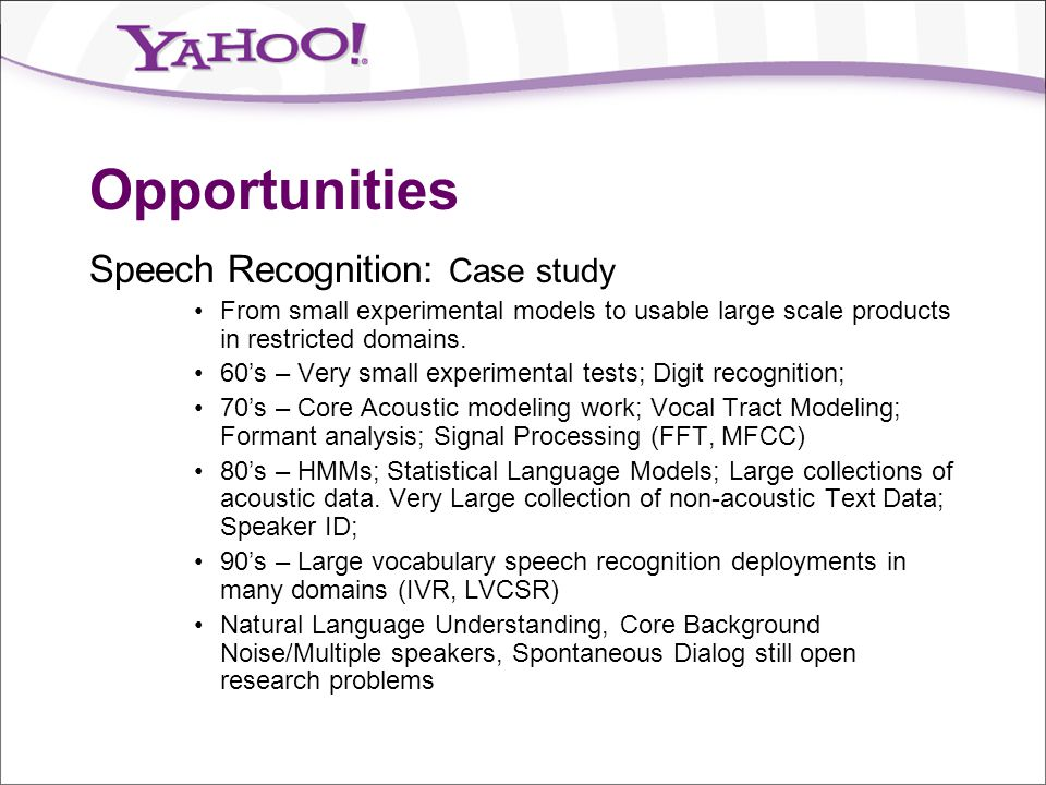 Opportunities Speech Recognition: Case study