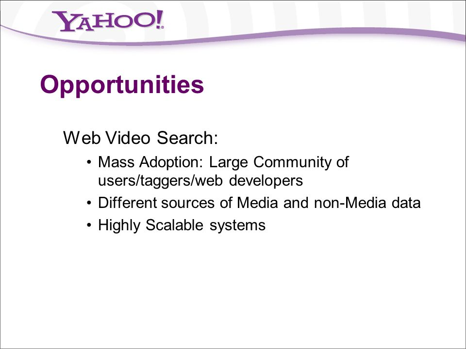 Opportunities Web Video Search: