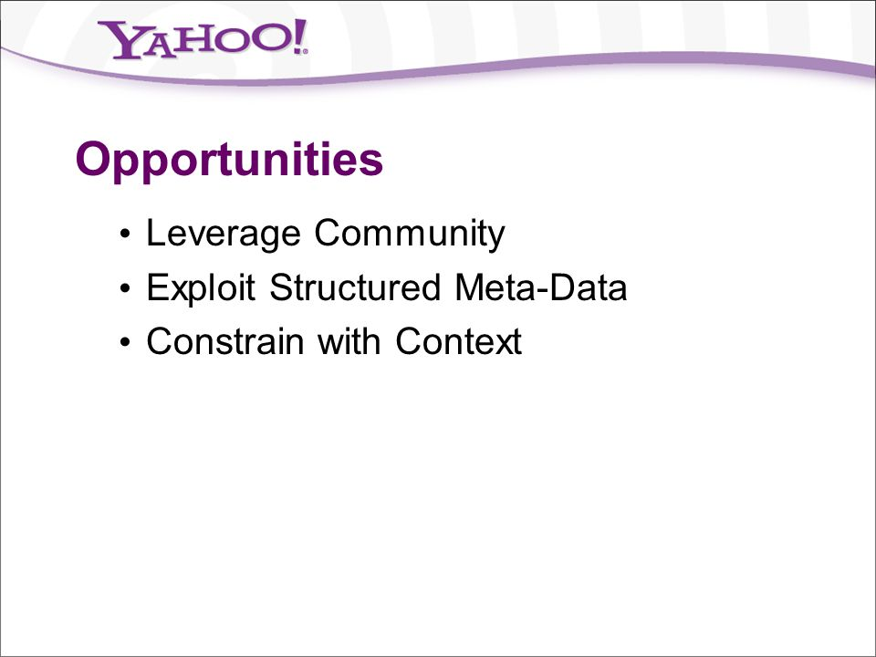 Opportunities Leverage Community Exploit Structured Meta-Data