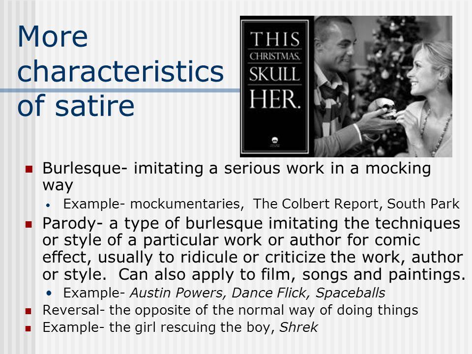 More characteristics of satire