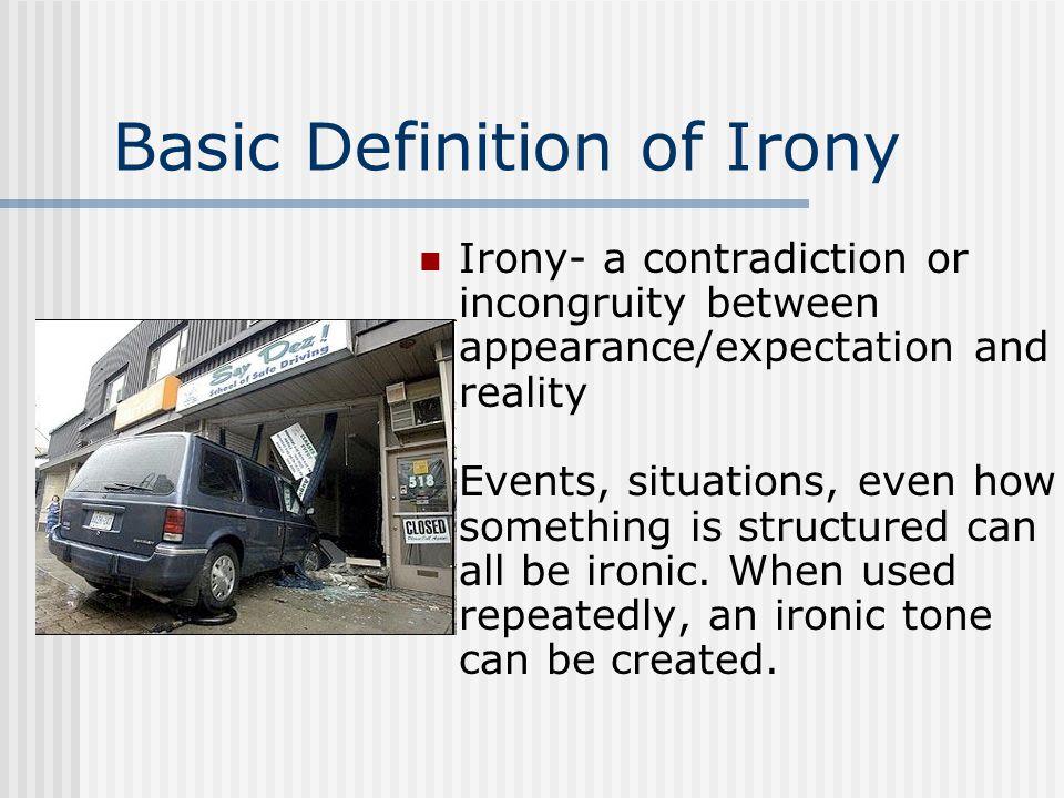Basic Definition of Irony