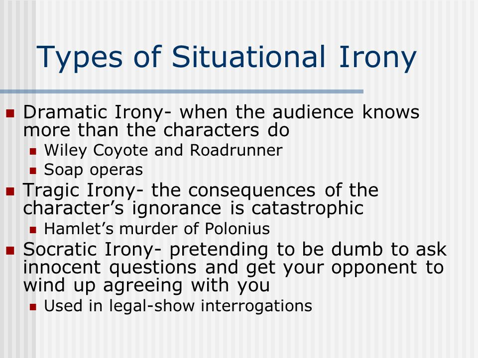 Types of Situational Irony