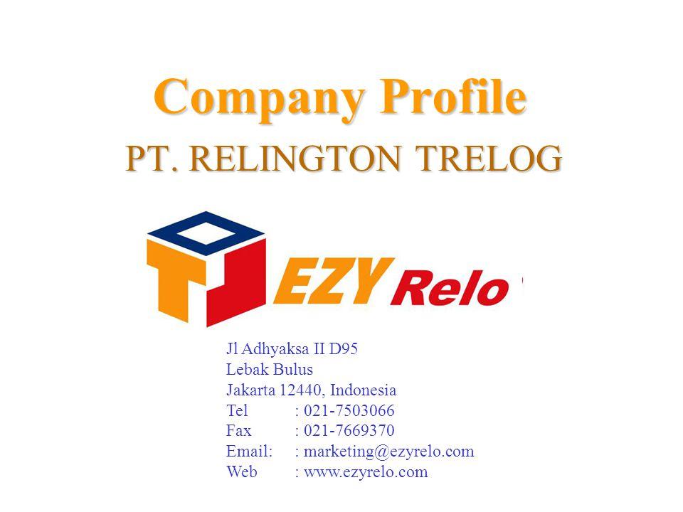 Company Profile PT. RELINGTON TRELOG Jl Adhyaksa II D95 Lebak Bulus