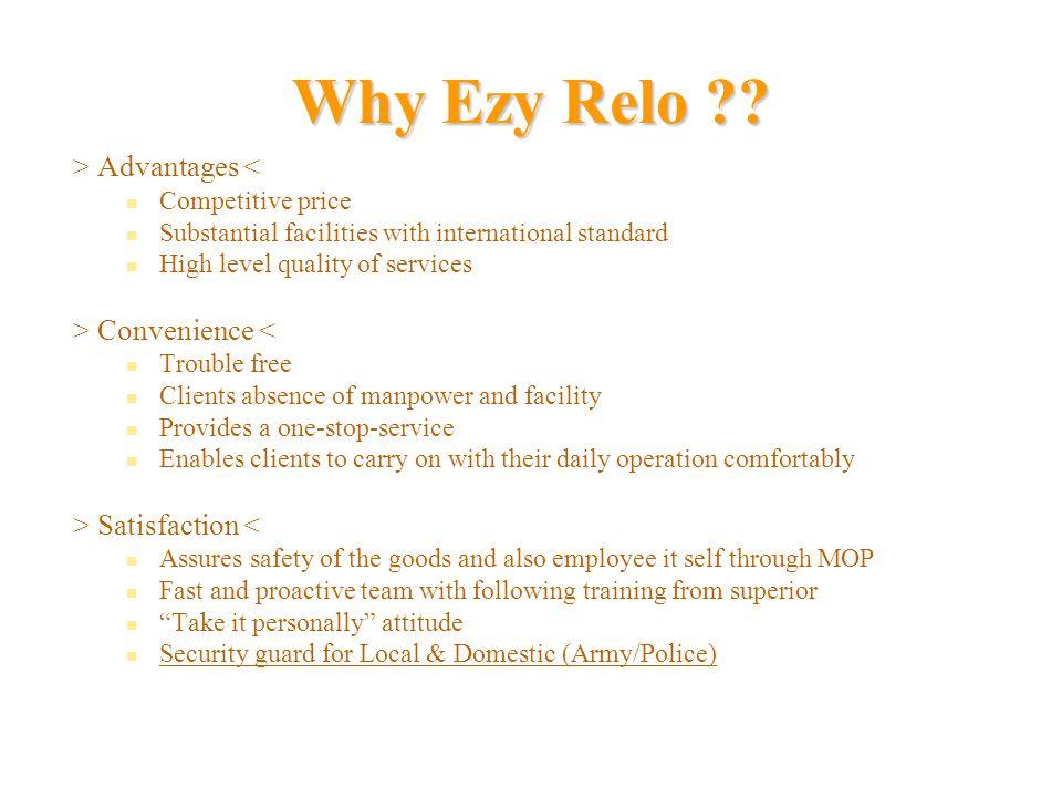 Why Ezy Relo > Advantages < > Convenience <