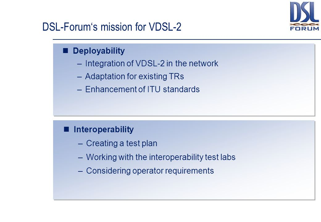 DSL-Forum's mission for VDSL-2
