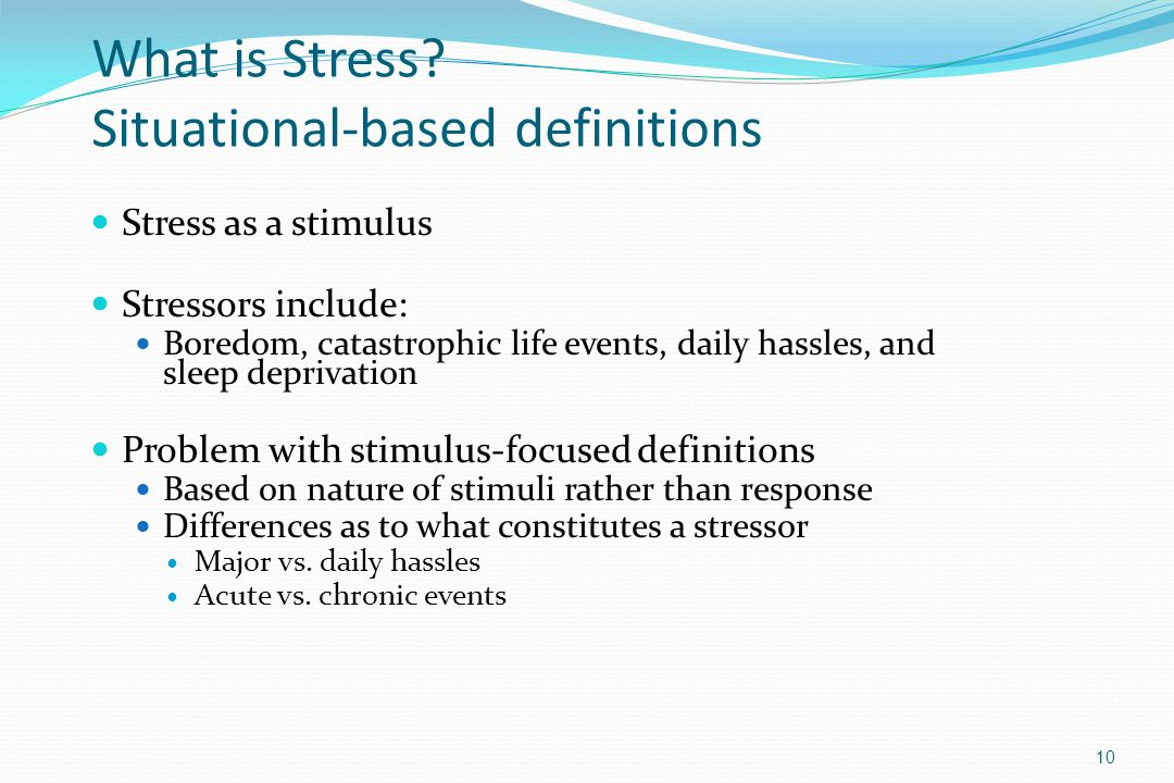 What is Stress Situational-based definitions