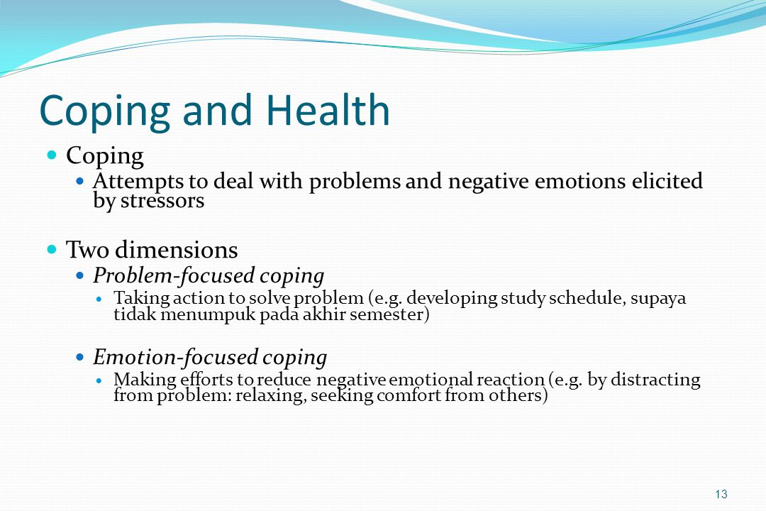 Coping and Health Coping Two dimensions