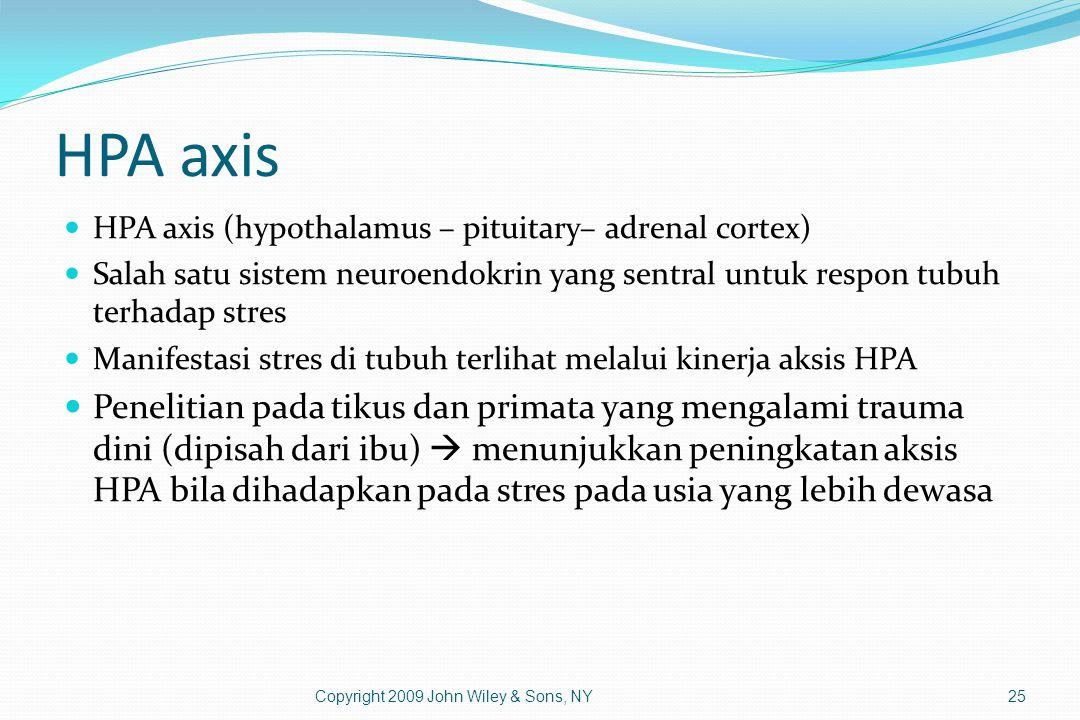 HPA axis HPA axis (hypothalamus – pituitary– adrenal cortex) Salah satu sistem neuroendokrin yang sentral untuk respon tubuh terhadap stres.