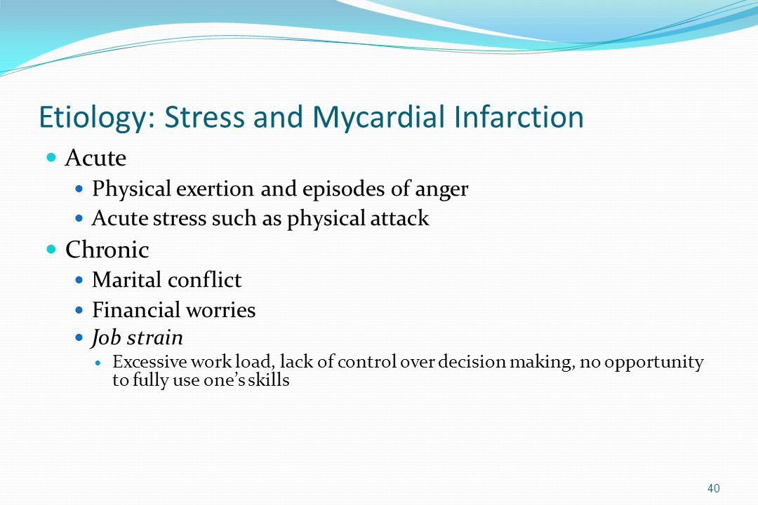 Etiology: Stress and Mycardial Infarction