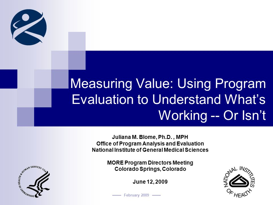 Measuring Value: Using Program Evaluation to Understand What's Working -- Or Isn't