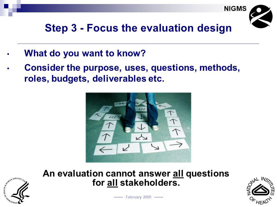 Step 3 - Focus the evaluation design