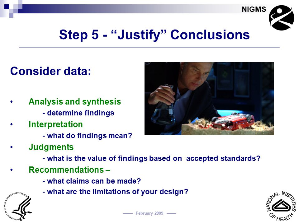 Step 5 - Justify Conclusions