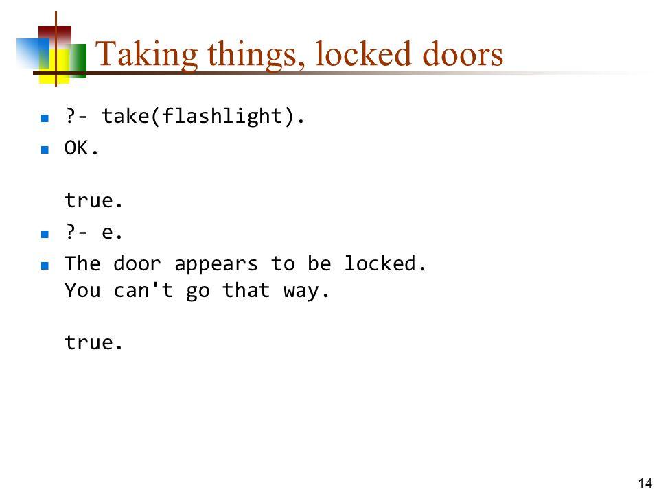 Taking things, locked doors